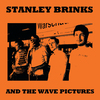 Stanley Brinks & The Wave Pictures