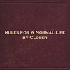 Rules For A Normal Life