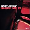 Dance Me In